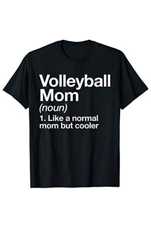 Volleyball Mom Funny Sports Typography Designs Maman de Volley-ball Definition Funny Sports T-Shirt